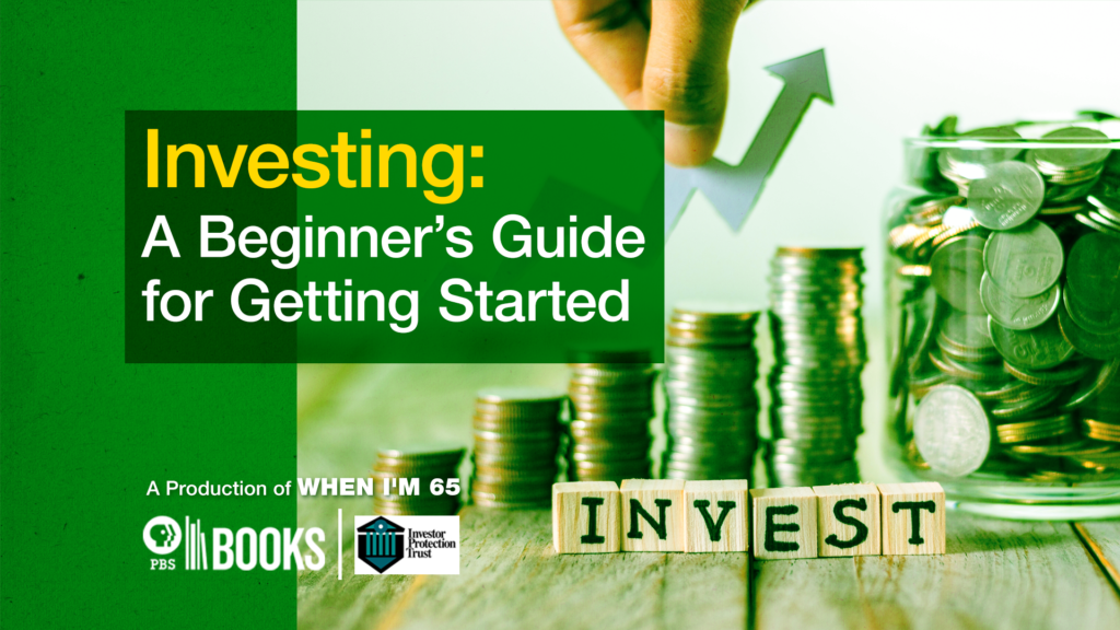 Investing: A Beginner's Guide for Getting Started