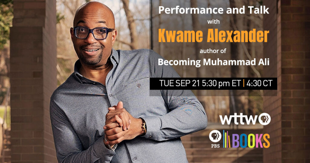 Celebrating Muhammad Ali: Performance and Talk with Kwame Alexander, Author of Becoming Muhammad Ali